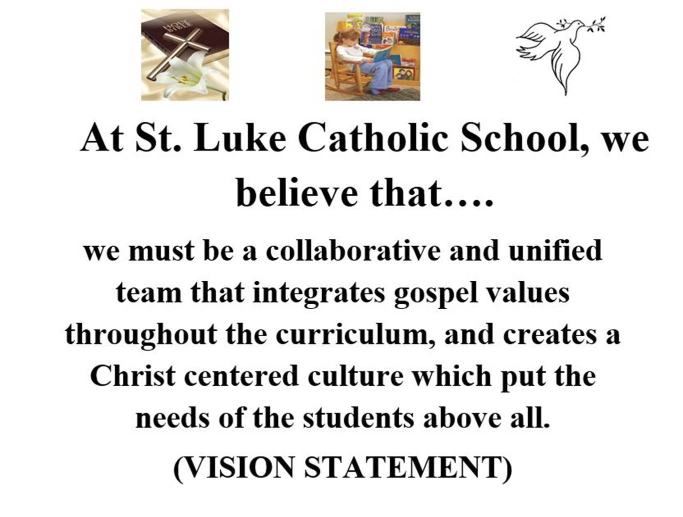 St. Luke Mission, Vision, and Values Statements